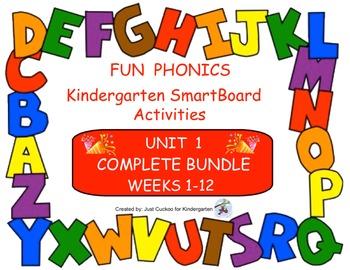 FUN PHONICS Kindergarten SmartBoard Lessons! KINDERGARTEN UNIT 1, ALL 12 WEEKS!