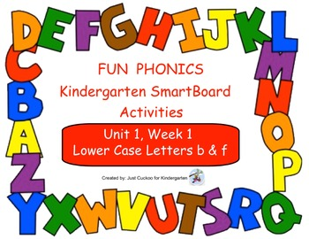 FUN PHONICS Kindergarten SmartBoard Lessons! KINDERGARTEN Unit 1, Week 1