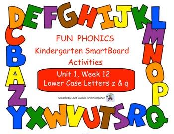 FUN PHONICS Kindergarten SmartBoard Lessons! KINDERGARTEN Unit 1, Week 12