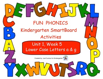 FUN PHONICS Kindergarten SmartBoard Lessons! KINDERGARTEN Unit 1, Week 5