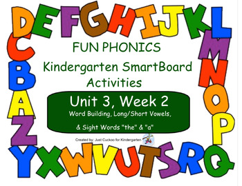 FUN PHONICS Kindergarten SmartBoard Lessons! KINDERGARTEN Unit 3, Week 2