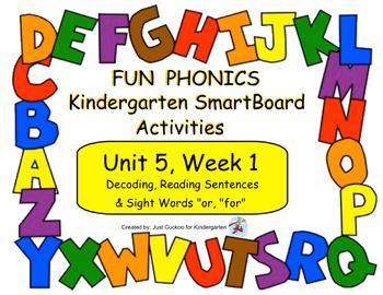 FUN PHONICS Kindergarten SmartBoard Lessons! KINDERGARTEN Unit 5, Week 1