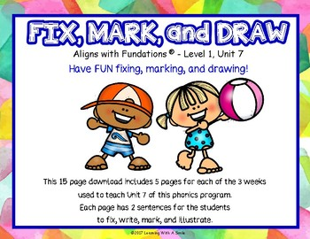 FUN Phonics Supplement - Fix, Mark, and Draw Level 1, Edition 2 UNIT 7