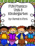 FUN Phonics Unit 3: Kindergarten