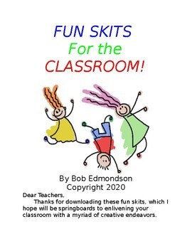 FUN SKITS FOR THE CLASSROOM