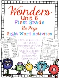 FUN WITH SIGHT WORDS * First Grade * WONDERS * Unit 6