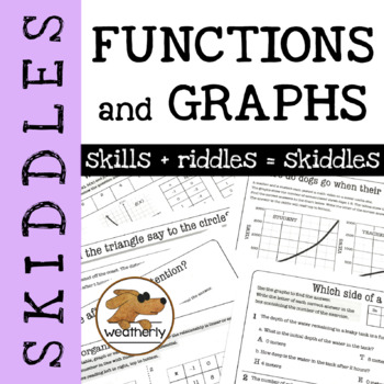 FUNCTIONS and GRAPHS - skiddles