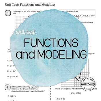 FUNCTIONS and MODELING Unit Test