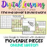 FUN Phonics 1st Build a Word- Find the Letters-Digital Google Classroom Distance