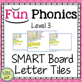 3rd Grade Fundationally FUN PHONICS Level 3 SMART Board Letter Tile Sound Cards