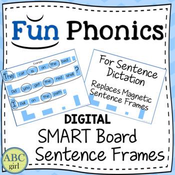 Fundationally FUN PHONICS Smart Board Sentence Frames by ABC Girl