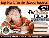 FUNDATIONally Tiered: Level 2 – Unit 2 (Tap. Mark. Write.