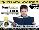 FUNDATIONally Tiered: Level 2 – Unit 4 (Tap. Mark. Write.