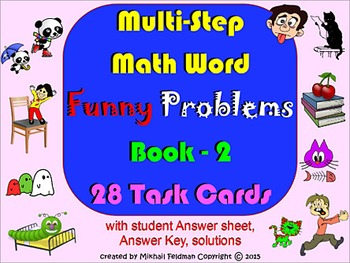 MULTI-STEP MATH WORD FUNNY PROBLEMS: BOOK-2, 28 Task Cards, 1-4