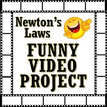 FUNNY Newton's Laws Video Project (MS-PS2-1 and MS-PS2-2)