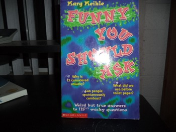 FUNNY YOU SHOULD ASK          ISBN 9-439-08200-5