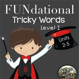 FUNdational Tricky Words-Level 1-Units 2-5