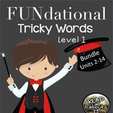 FUNdational Tricky Words-Level 1-Units 2-14