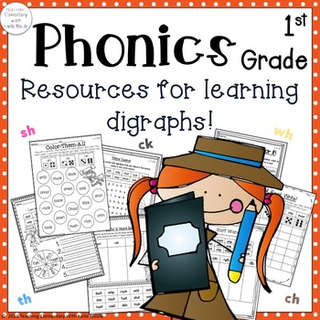 Phonics 1st Grade Unit 3:Resources for learning Digraphs: