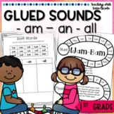 1st Grade Phonics Learning Glued Sounds: -am, -an, & -all!
