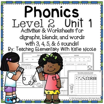 Level 2 Unit 1: Resources for digraphs, blends, & more tha