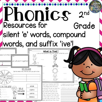 Level 2 Unit 6: Resources for silent e (v-e), compound words, & suffix 'ive'!