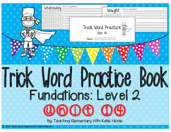 Trick/Sight Word Practice Book Level 2 Unit 14