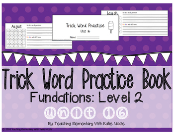 Trick/Sight Word Practice Book Level 2 Unit 16