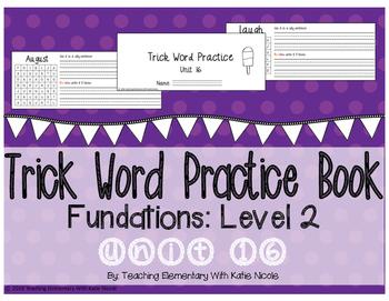 Trick/Sight Word Practice Book Level 2 Unit 16
