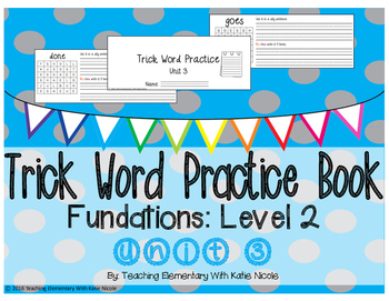 Trick/Sight Word Practice Book Level 2 Unit 3