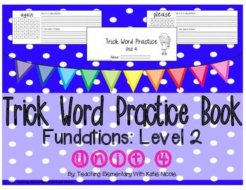Trick/Sight Word Practice Book Level 2 Unit 4