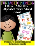 FUNtastic FUNdational I Have Who Has Alphabet Game
