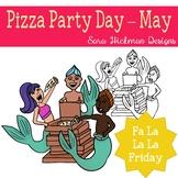 Fa La La Fridays Pizza Party Day