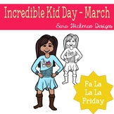 Fa La La Fridays Sandy on Incredible Kid day