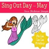 Fa La La Fridays Sing Out Day