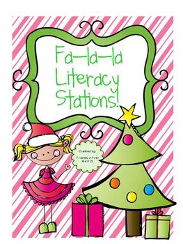 Fa-La-La Literacy Stations {5 CCSS aligned holiday activities!!}