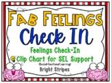 Fab Feelings Check In | Bright Stripes | Feelings Clip Chart