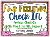 Fab Feelings Check In | Certainly Chevron | Feelings Clip Chart