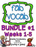 Fab Vocab {BUNDLE #1} A Set of Weekly Vocabulary Units