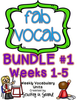 Fab Vocab {BUNDLE #1} A Set of Weekly Vocabulary Units