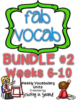 Fab Vocab {BUNDLE #2} A Set of Weekly Vocabulary Units