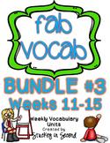Fab Vocab {BUNDLE #3} A Set of Weekly Vocabulary Units