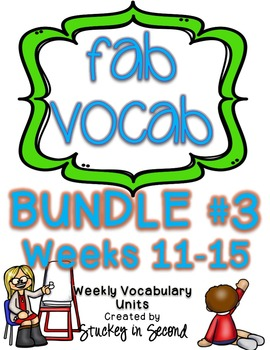 Fab Vocab {BUNDLE #3} A Set of Weekly Vocabulary Units