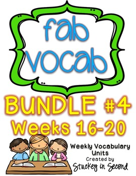Fab Vocab {BUNDLE #4} A Set of Weekly Vocabulary Units