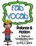 Fab Vocab {Balance and Motion} A Science Vocabulary Unit