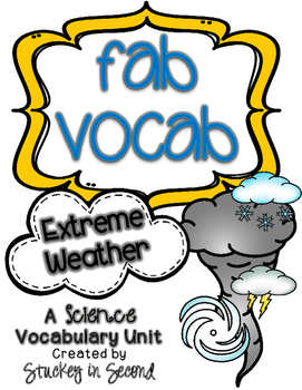Fab Vocab {Extreme Weather} A Science Vocabulary Unit