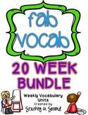 Fab Vocab {FULL 20 WEEK BUNDLE} A Set of Weekly Vocabulary Units