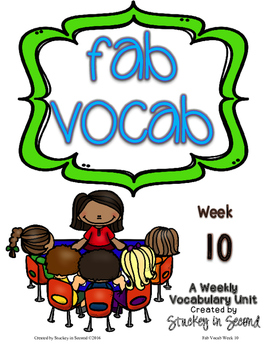 Fab Vocab {Week 10} A Weekly Vocabulary Unit