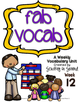 Fab Vocab {Week 12} A Weekly Vocabulary Unit