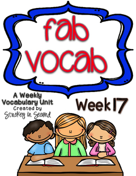 Fab Vocab {Week 17} A Weekly Vocabulary Unit